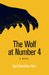 The Wolf at Number 4 by Ayo Tamakloe-Garr