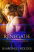 Renegade (Blood Of The Cust...