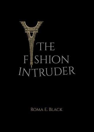 The Fashion Intruder