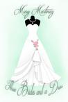 Three Brides and a Dress