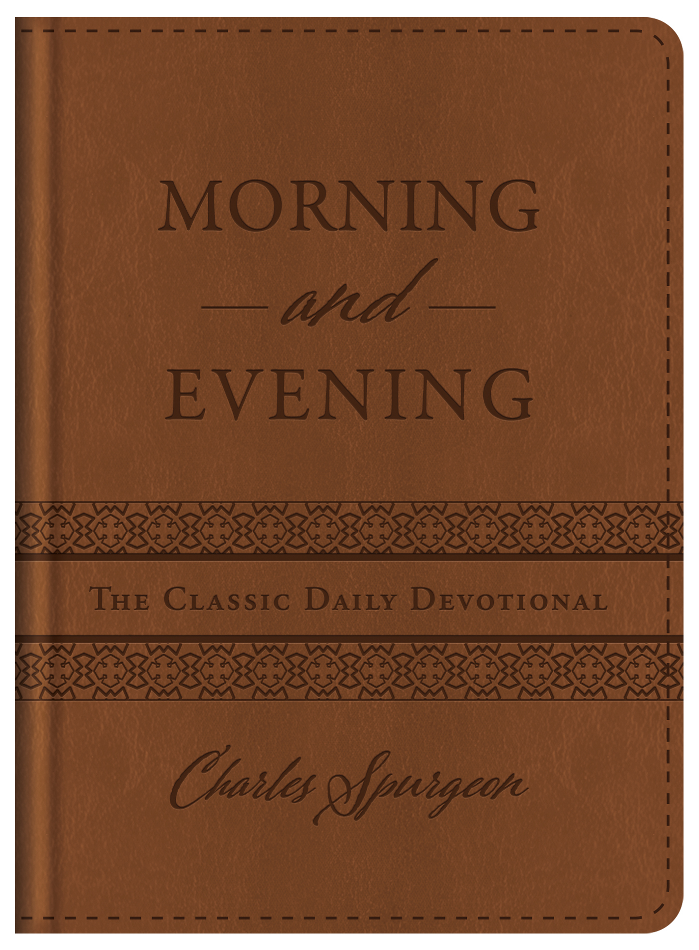 Morning and Evening: The Classic Daily Devotional