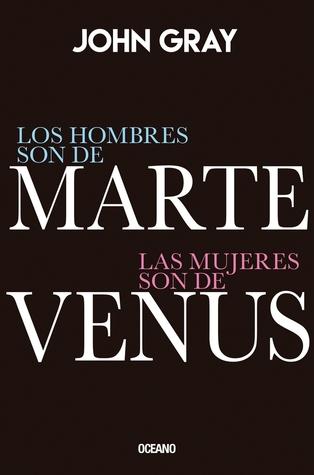 Los hombres son de Marte, las mujeres son de Venus: Edición especial de lujo