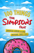 100 Things The Simpsons Fans Should Know  Do Before They Die by Allie Goertz