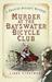 Murder at the Bayswater Bicycle Club by Linda Stratmann