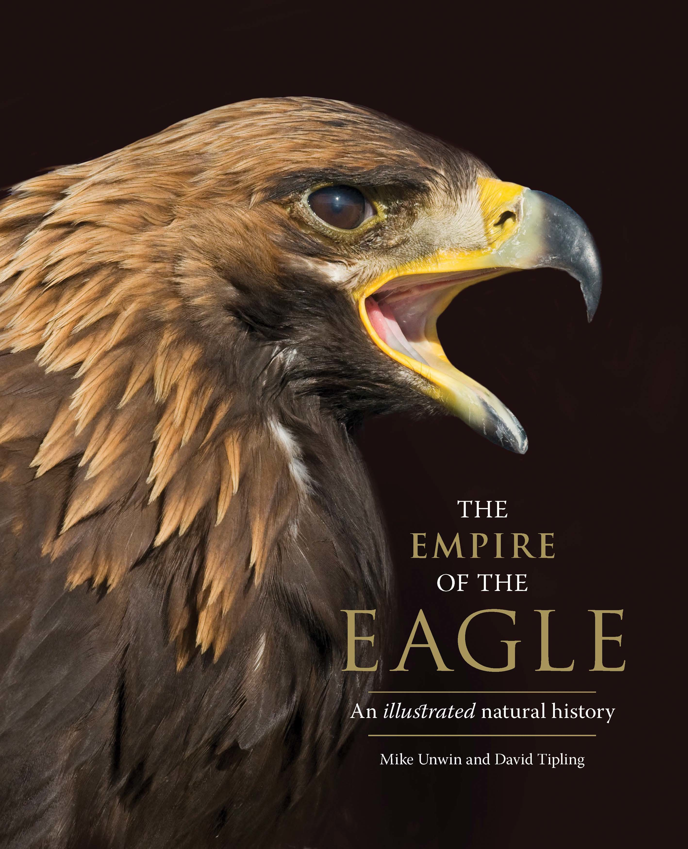 The Empire of the Eagle: An Illustrated Natural History