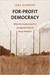 For-Profit Democracy by Loka Ashwood