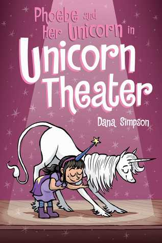 Unicorn Theater (Heavenly Nostrils, #8)
