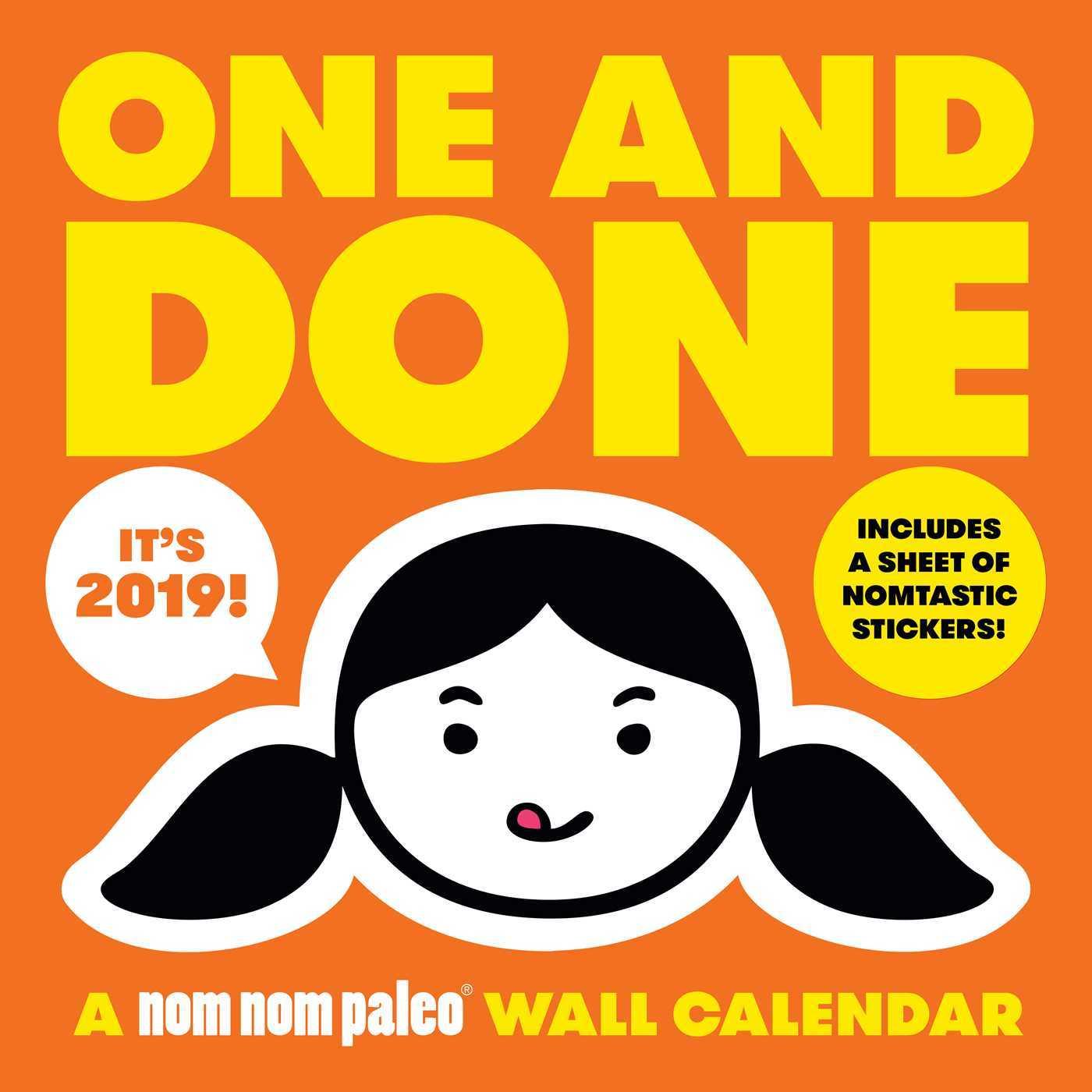 One and Done: A Nom Nom Paleo 2019 Wall Calendar