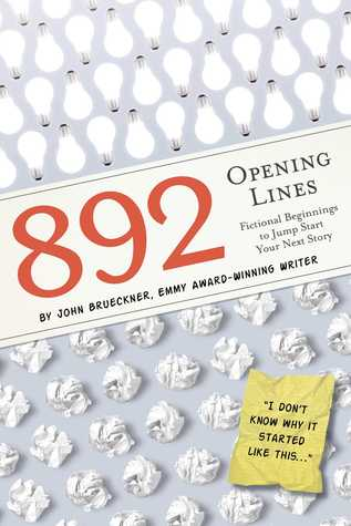 892 Opening Lines: Everything You Need to Get Started on Your Next Story