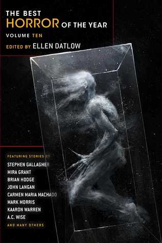 Best Horror of the Year Volume 10  -  Ellen Datlow