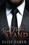 Bad Night Stand by Elise Faber