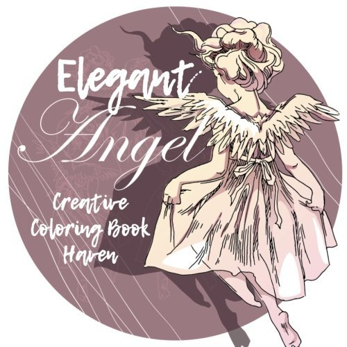 Elegant Angels Creative Coloring Book Haven