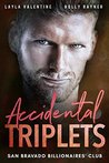 Accidental Triplets (San Bravado Billionaires' Club, #4)
