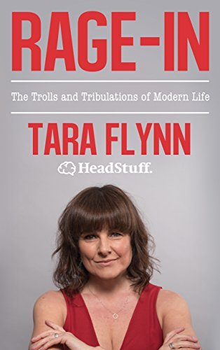 Rage-In: Trolls and Tribulations of Modern Life
