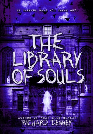 The Library of Souls (Ghost Talker Files, #1)