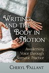 Writing and the Body in Motion by Cheryl Pallant