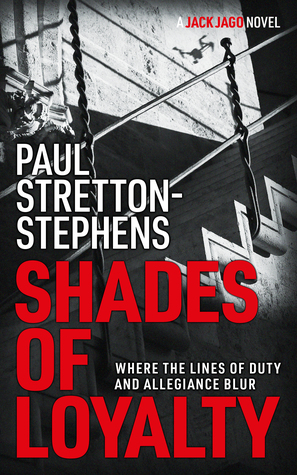 Shades of Loyalty (Jack Jago Thriller Series Book #2)