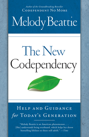 Ebook The New Codependency: Help and Guidance for Today's Generation by Melody Beattie DOC!