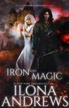 Iron and Magic (Kate Daniels, #9.5)