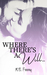 Where There's a Will... by M.B. Feeney