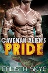 Caveman Alien's Pride (Caveman Alien's, #4)