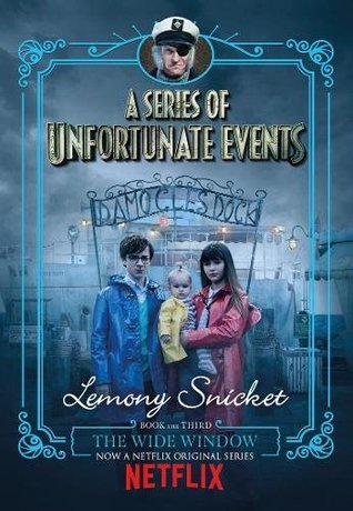 The Wide Window: Netflix Tie-In Edition (A Series of Unfortunate Events)