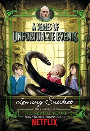 The Reptile Room: Netflix Tie-In Edition (A Series of Unfortunate Events)