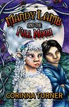 Mandy Lamb and the Full Moon by Corinna Turner