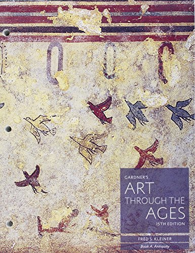 Bundle: Gardner's Art through the Ages: Backpack Edition, Book A, B, Loose-leaf Version, 15th + LMS Integrated for MindTap Art, 1 term (6 months) ... the Ages: A Global History, Volume I, 15th