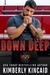Down Deep by Kimberly Kincaid