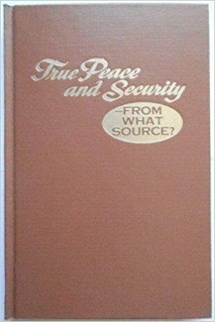 True Peace and Security- From What Source