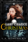 Last Chance Christmas: A Fairfield Corners Novella