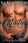 Nasty (Naughty, #2)