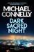 Dark Sacred Night (Renée Ballard, #2; Harry Bosch, #21; Harry Bosch, Universe, #31)