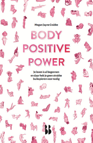 Body Positive Power – Megan Jayne Crabbe