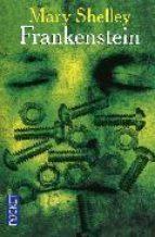 Frankenstein ou le moderne Prométhée