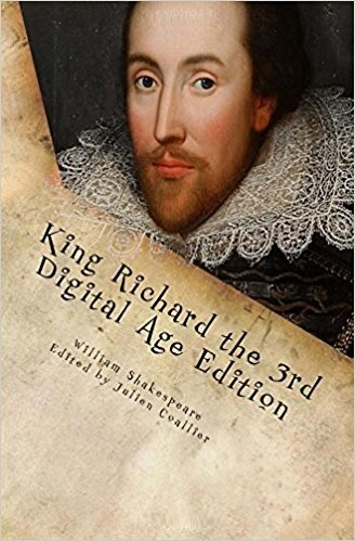 King Richard the 3rd: Digital Age Edition