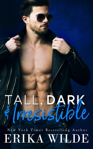 Tall, Dark, and Irresistible (Tall, Dark and Sexy, #2)
