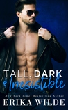 Tall, Dark, and Irresistible