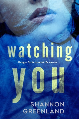 Single Sundays: Watching You by Shannon Greenland