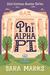 Phi Alpha Pi by Sara  Marks