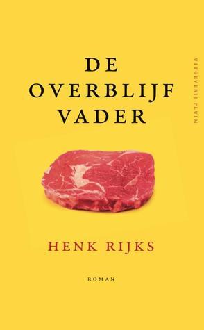 De overblijfvader by Henk Rijks