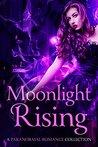 Moonlight Rising:...