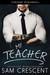 My Teacher by Sam Crescent
