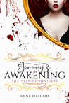 Eternity's Awakening (The Vein Chronicles #3)