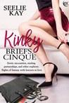 Kinky Briefs, Cinque