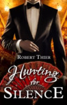 Hunting for Silence (Storm and Silence, #5)