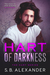 Hart of Darkness by S.B. Alexander
