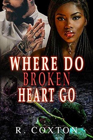 WHERE DO BROKEN HEARTS GO: A BWWM STANDALONE