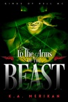 In The Arms of The Beast (Kings of Hell MC, #5)